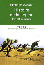 Histoire de la Légion, de Pierre Montagnon