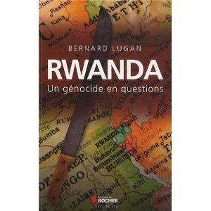 Rwanda, un génocide en questions de Bernard Lugan