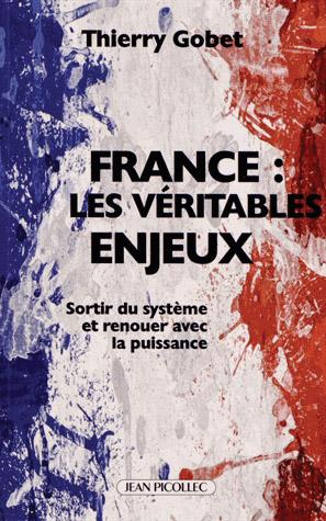 France : les véritables enjeux de Thierry Gobet