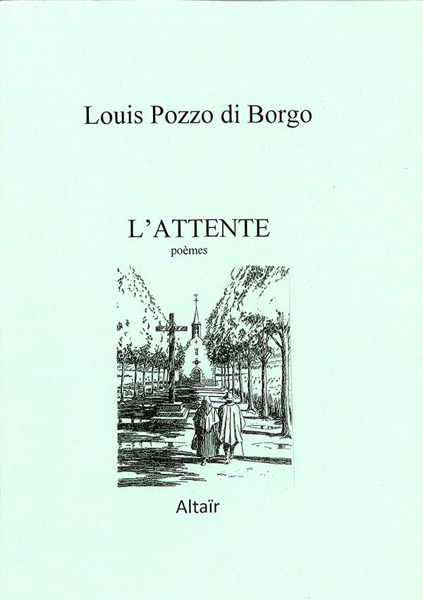 L'attente, de Louis Pozzo di Borgo
