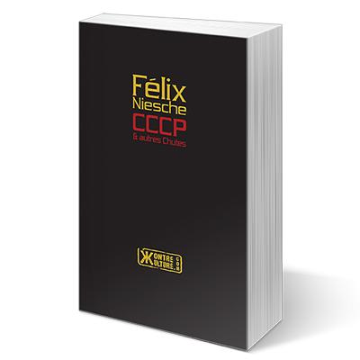 CCCP et autres chutes de Félix Niesche