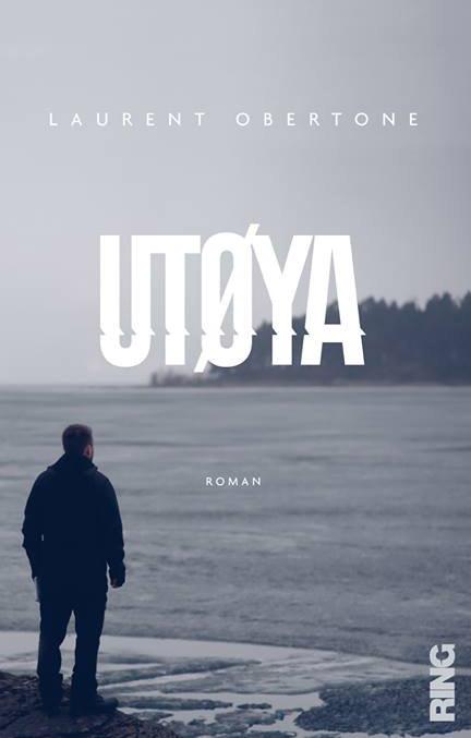 Utoya, de Laurent Obertone