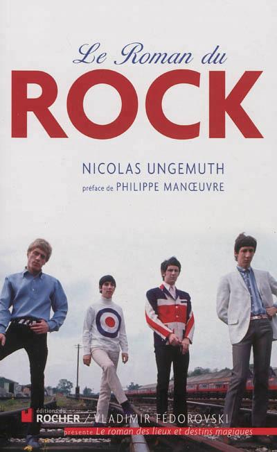 Le Rock : gloires et décadences