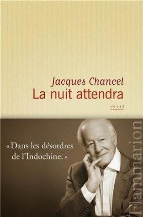 La nuit attendra, de Jacques Chancel [PRIVE]
