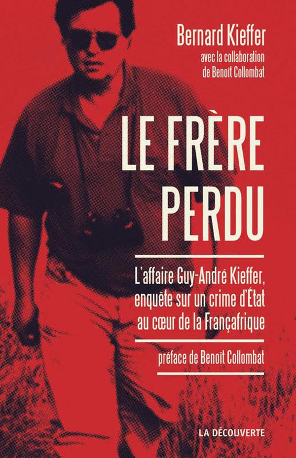 Bernard Kieffer : «Un crime d'Etat»
