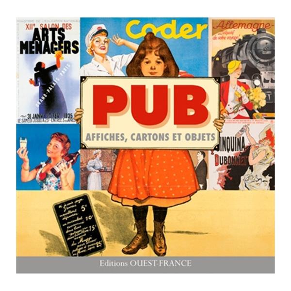 Pub; affiches, cartons et objets