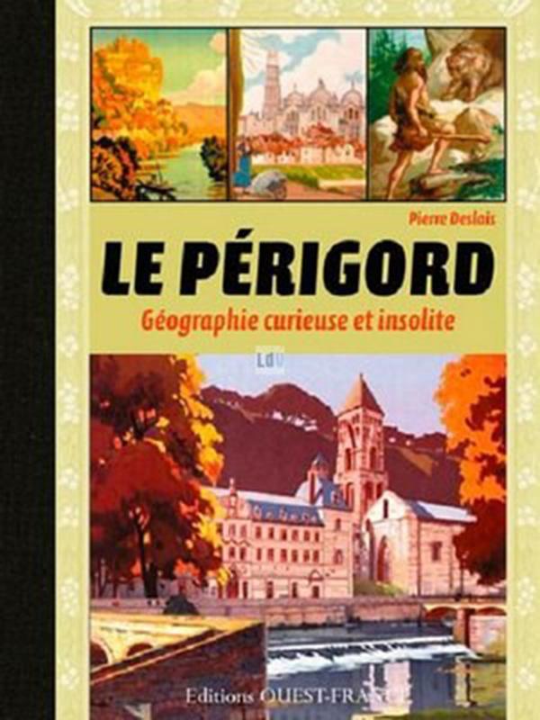Trésors et mystères en Périgord