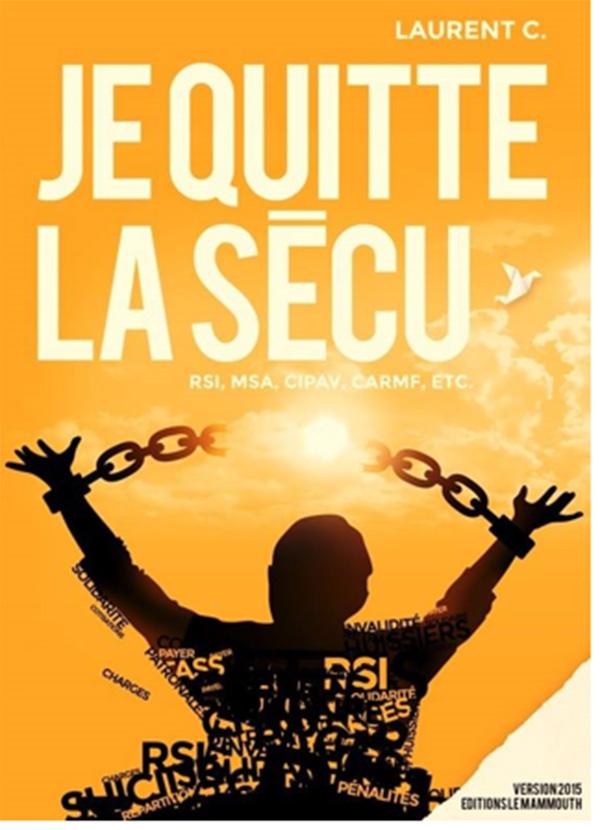 Laurent C. : «Sortir de la Sécu est un combat»