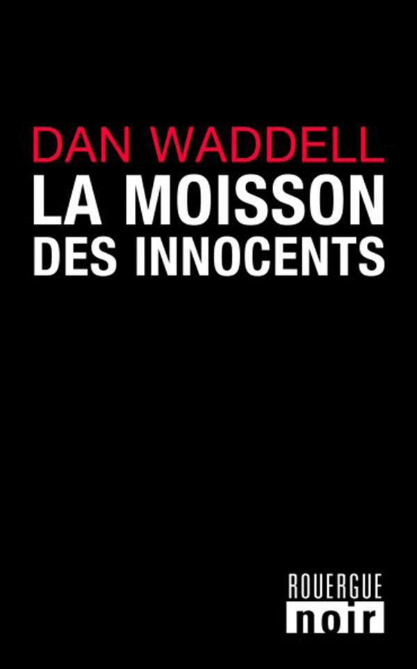 La moissons des innocents