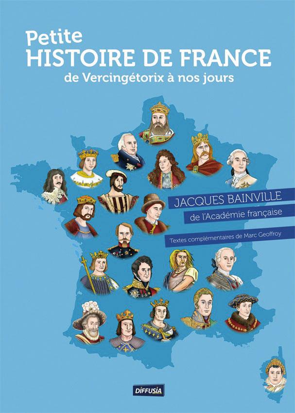 Petite Histoire de France de Vercingétorix à nos jours
