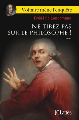 Livres. Ne tirez pas sur le philosophe !