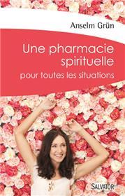Livres. Une pharmacie spirituelle pour toutes les situations
