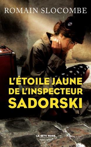 Livre. L'étoile jaune de l'inspecteur Sadorski