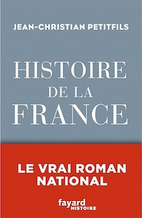 Oui, la France est un roman…, un roman vrai!