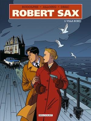 BD. Robert Sax, tome 3.Villa Borg