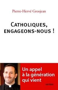 Livre. Catholiques engageons-nous