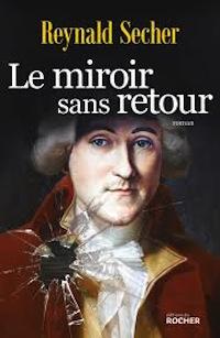 Livre. Le miroir sans retour