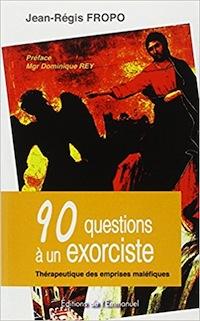 Livre. 90 questions à un exorciste ; thérapeutique des emprises maléfiques