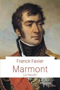 Marmont, infortuné maréchal d'Empire