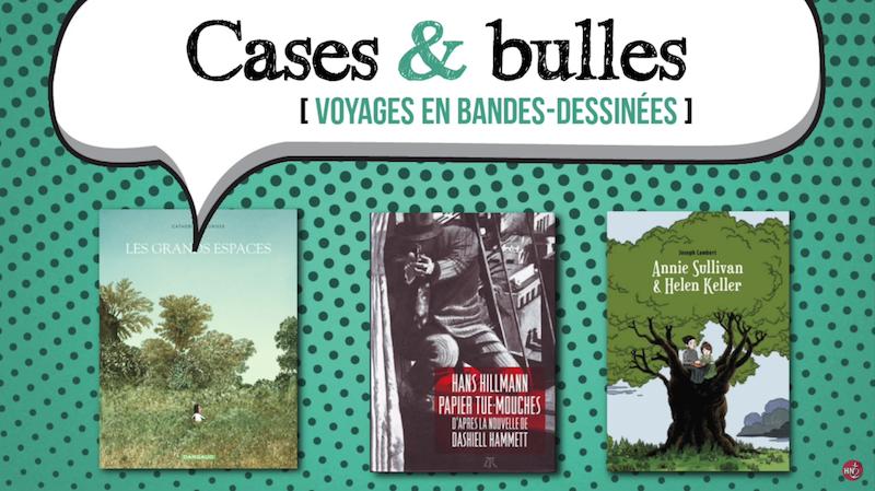Cases & Bulles, Voyages en bandes-dessinées avec Richard de Seze