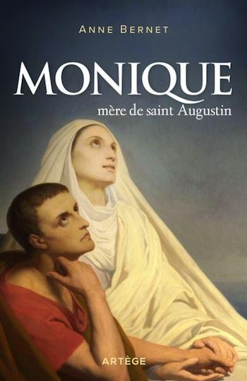 Monique, mère de saint Augustin