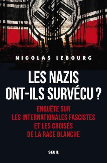 L'essai du mois :Les nazis sont-ils parmi nous?