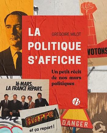 Quand les affiches ne collent plus à la politique