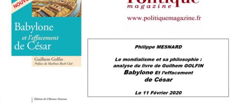 Mardis de Politique Magazine : Philippe Mesnard présente «Le mondialisme et sa philosophie» de Guilhem Golfin