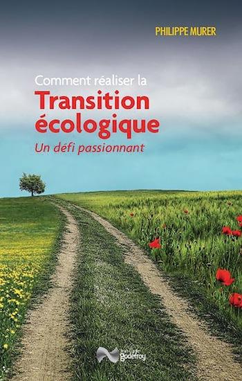 Réaliser la transition écologique, un défi passionnant