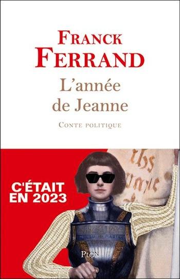 Jeanne sauve la France, le retour