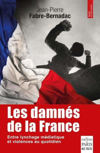 Les damnés de la France, Jean-Pierre Fabre-Bernadac, Ed. de Paris Marc Chaleil